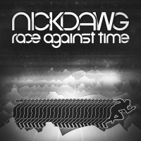 NICKDAWG: RACE AGAINST TIME (DRUM & BASS MIX, DECEMBER 2012)