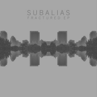 MADE IN BOSTON: Subalias-Fractured EP